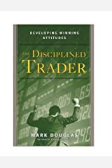 The Disciplined Trader™: Developing Winning Attitudes Kindle Edition