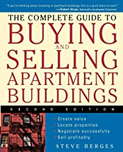 The Complete Guide to Buying and Selling Apartment Buildings, Second Edition