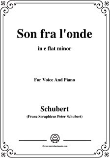 Schubert-Son fra l'onde,in e flat minor,for Voice&Piano (French Edition)