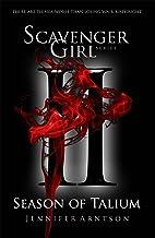 Scavenger Girl: Season of Talium