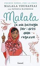 Scaricare Libri Malala. La mia battaglia per i diritti delle ragazze PDF