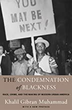 Download The Condemnation of Blackness: Race, Crime, and the Making of Modern Urban America, With a New Preface PDF