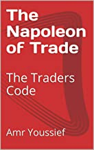 The Napoleon of Trade: The Traders Code