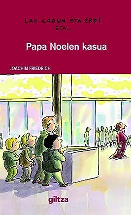 Fotos Simpaticas De Papa Noel.Papa Noelen Kasua