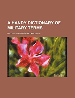 A Handy Dictionary of Military Terms