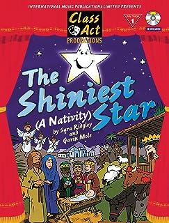 The Shiniest Star (A Nativity)