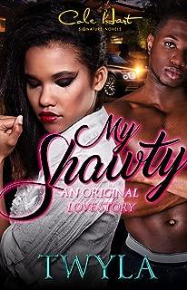 My Shawty: An Original Love Story