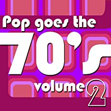 Pop Goes The 70's Vol 2