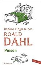 Poison: impara l'inglese con Roald Dahl (Italian Edition)