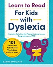 Learn to Read for Kids with Dyslexia: 101 Games and Activities to Teach Your Child to Read PDF