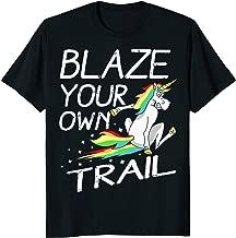 Blaze Your Own Trail Magical Unicorn T-Shirt