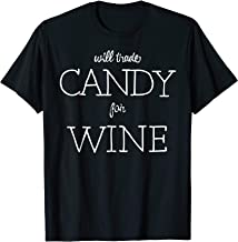 Will Trade Candy For Wine T shirt - Funny Halloween Shirt