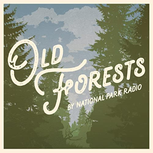 Old Forests