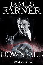 Downfall (Johann's War Book 7)