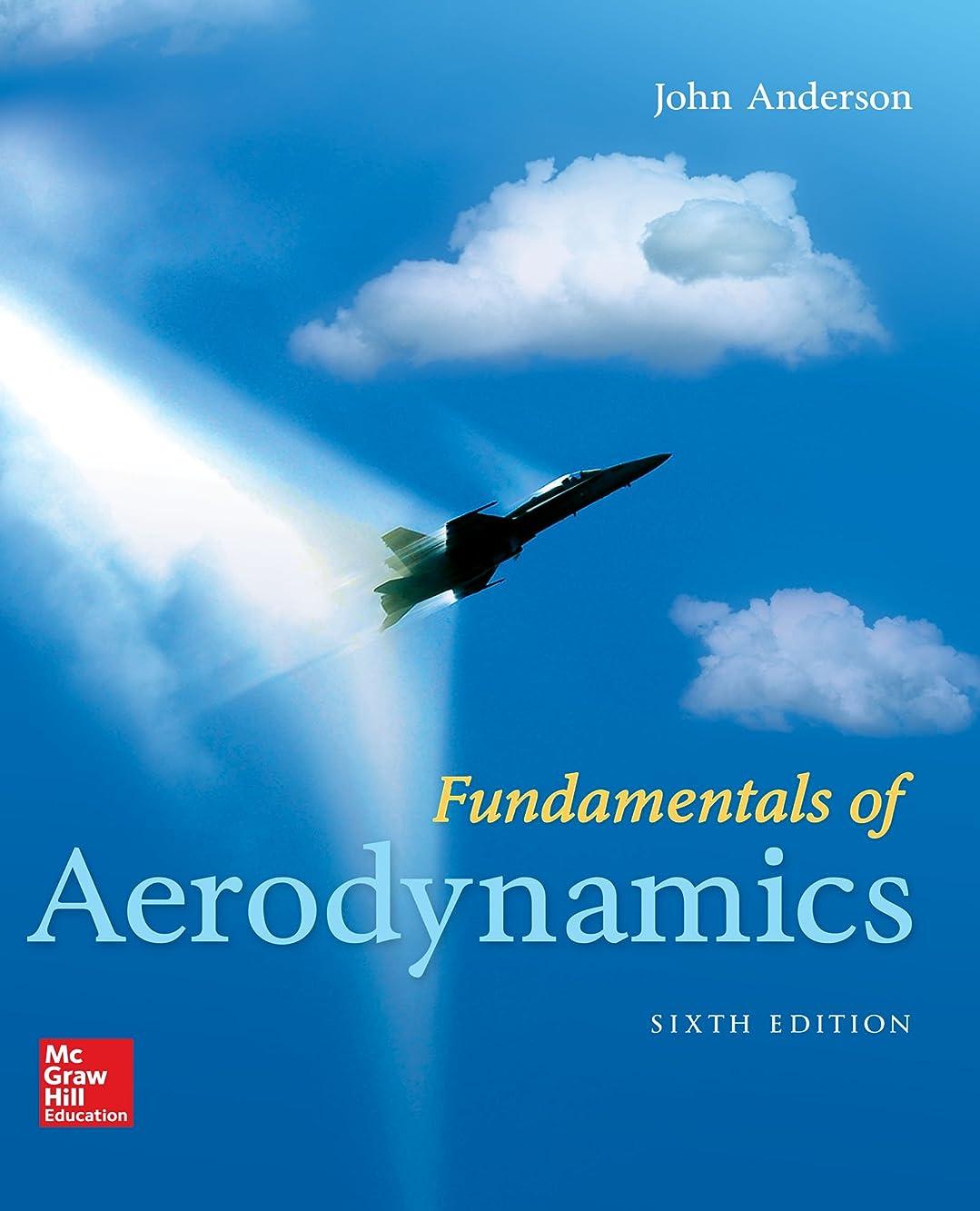 甘くするテセウス予報eBook Online Access for Fundamentals of Aerodynamics (English Edition)