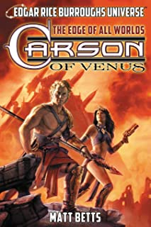 Carson of Venus: The Edge of All Worlds (Edgar Rice Burroughs Universe) (1)