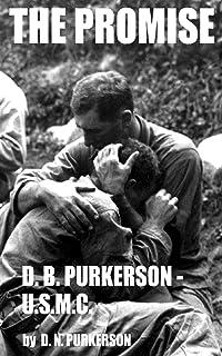 THE PROMISE: D. B. PURKERSON - U.S.M.C.