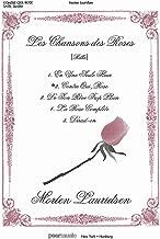 Contre qui, rose (Against whom, rose) - from Les Chansons des Roses - Morten Lauridsen - SATB a cappella - SATB ACAPPEL - SongBook