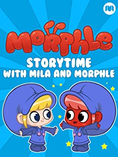 Storytime with Mila and Morphle
