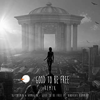 Good to Be Free (feat. Andreas Kümmert) [Napoleon Hill Remix]