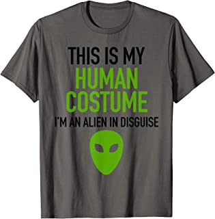 Human Halloween Costume Im Really An Alien UFO Area 51 Space T-Shirt
