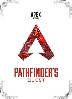 Apex Legends: Pathfinder's Quest: Pathfinder's Quest