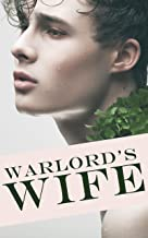 Warlord's Wife Book 1: He lied to me to get the marriage license and then tricked me into bed!
