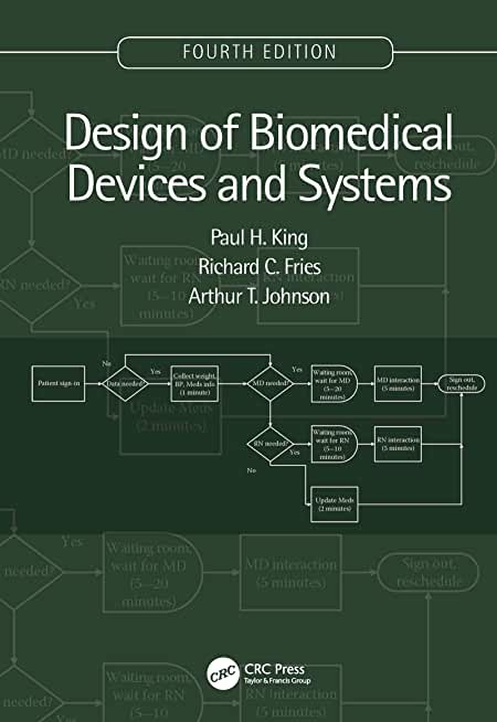 Design of Biomedical Devices and Systems, 4th edition (English Edition)