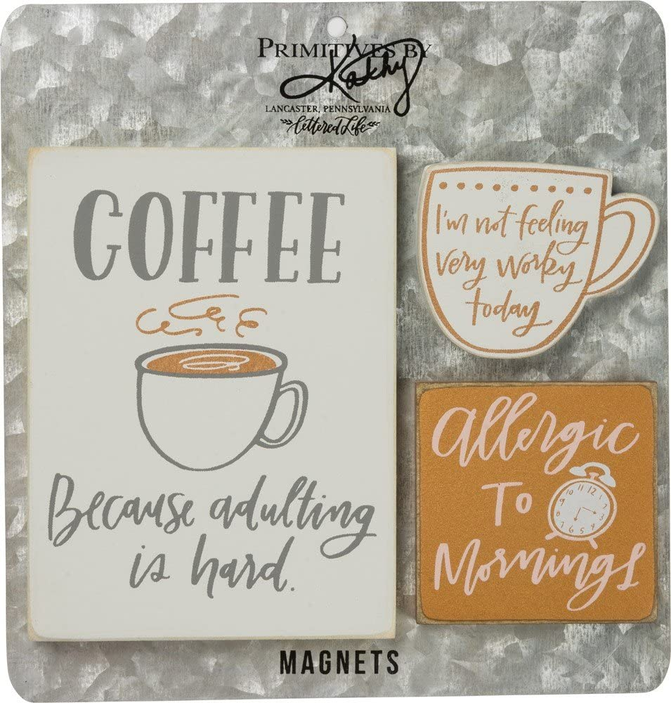 Spring Dallas Mall new work Primitives by Kathy Magnet Set - Because Is Hard Coffee Adulting