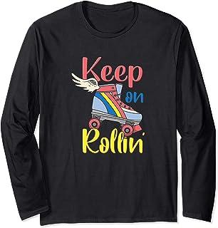 Keep On Rollin - Fille de patineur - derby à roulettes Manche Longue