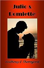 JULIO & ROMIETTE: ***Three Romantic Comedies Box Set***