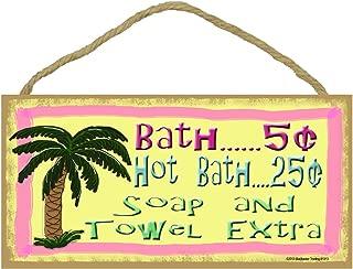 Tropical Palm Tree, Bath 5 Cents, Hot Bath 25 Cents Soap Towel Extra 5x10 Bathroom Sign