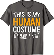 This Is My Human Costume I'm Really A Pickle T-Shirt T-Shirt