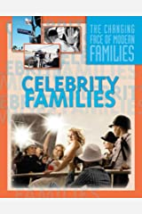 Celebrity Families (The Changing Face of Modern Families) Kindle Edition