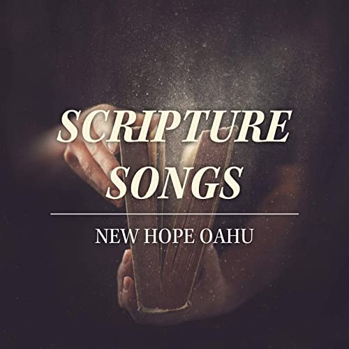 New Hope Oahu - Scripture Songs (2019)
