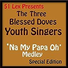 51 Lex Presents Na My Papa Oh Medley
