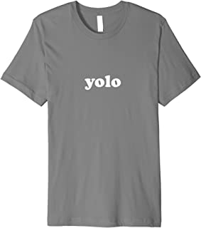 Yolo T-Shirt for Men, Women, and Youth