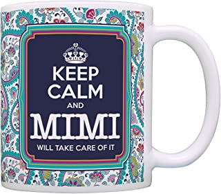 Mimi Mother's Day Gift Keep Calm and Mimi Will Take Care of It Mimi Gift Coffee Mug Tea Cup Paisley