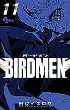 表紙: BIRDMEN(11) (少年サンデーコミックス)   田辺イエロウ