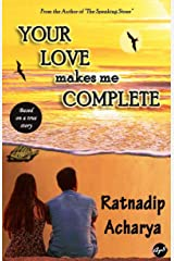 Your Love Makes Me Complete Kindle Edition