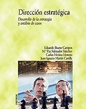 Direccion Estrategica/ Strategic Direction: Desarrollo De La Estrategia Y Analisis De Casos (Spanish Edition)