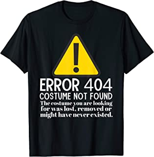 Error 404 Costume Not Found Last Minute Halloween Funny T-Shirt
