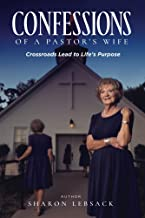Confessions of a Pastor's Wife: Crossroads Lead to Life's Purpose