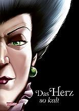Disney – Villains 8: Das Herz so kalt (Cinderella): Die Geschichte der bösen Stiefmutter von Aschenputtel (German Edition)