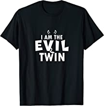 Best i am the evil twin t shirt Reviews