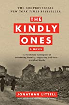 The Kindly Ones: A Novel