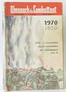 Almanach du combattant 1870-1970, l'armistice du 11 novembre en Allemagne