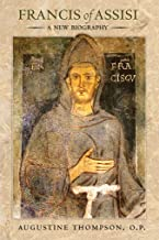 Francis of Assisi: A New Biography (English Edition)