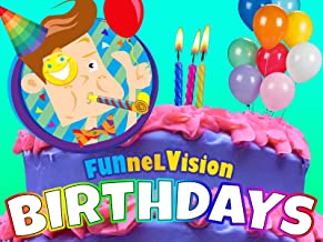 FUNnel Vision: Birthdays