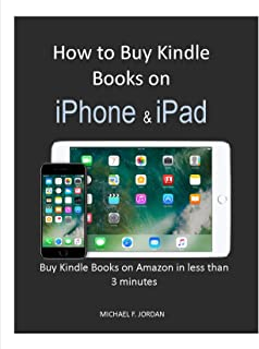 How to Buy Kindle Books on iPhone & iPad: Buy Kind Books on Amazon in less than 3 Minutes
